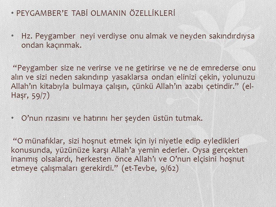 PEYGAMBER'E TABİ OLMANIN ÖZELLİKLERİ