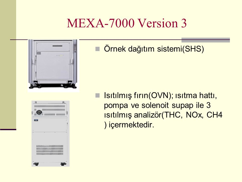 MEXA-7000 Version 3 Örnek dağıtım sistemi(SHS)