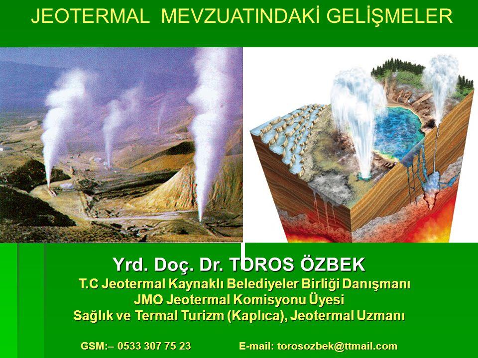 JEOTERMAL MEVZUATINDAKİ GELİŞMELER