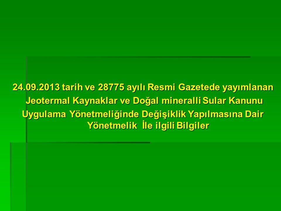 24.09.2013 tarih ve 28775 ayılı Resmi Gazetede yayımlanan