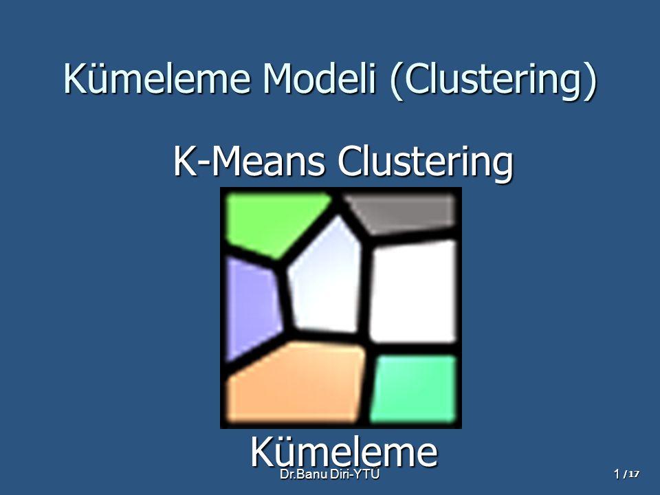Kümeleme Modeli (Clustering)