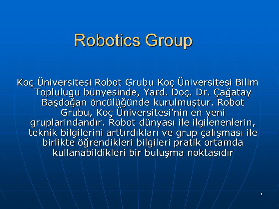 Robotics Group