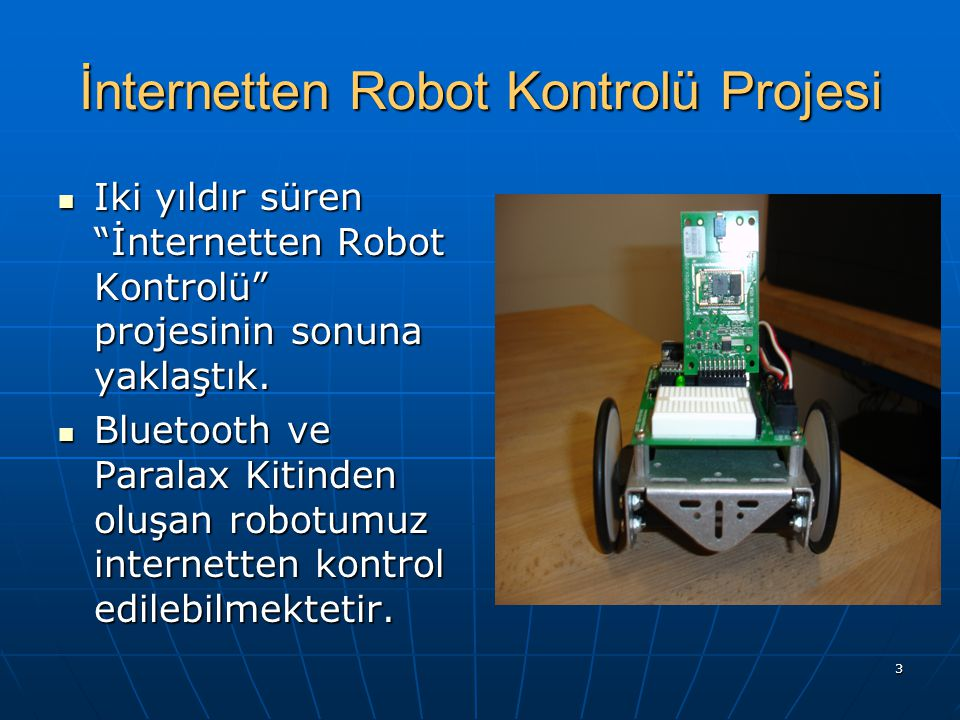 İnternetten Robot Kontrolü Projesi