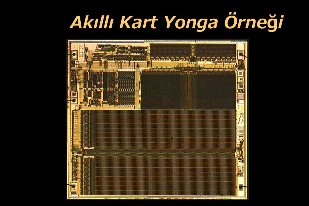 Akıllı Kart Yonga Örneği