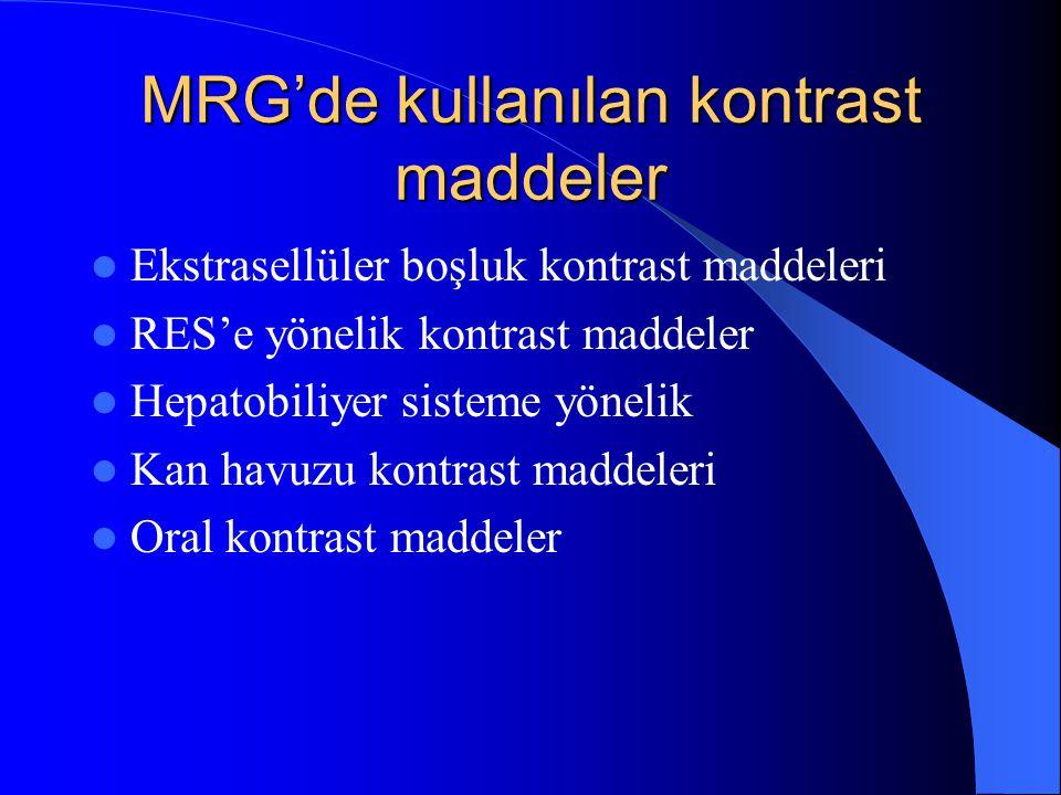 MRG'de kullanılan kontrast maddeler