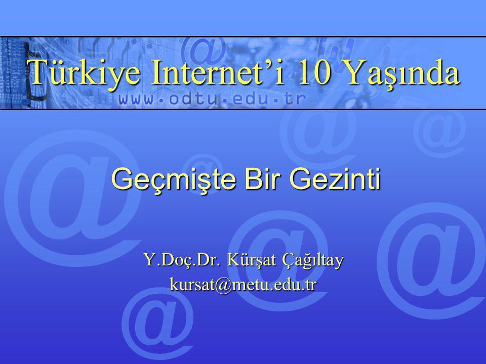 Türkiye Internet'i 10 Yaşında