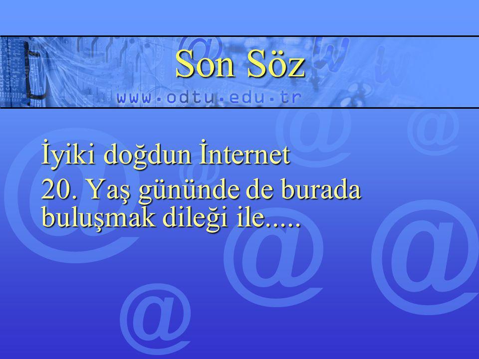 Son Söz İyiki doğdun İnternet