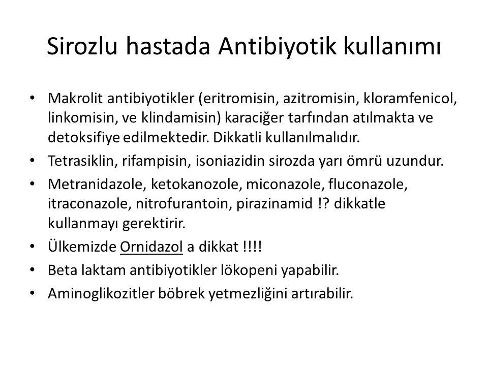 Sirozlu hastada Antibiyotik kullanımı