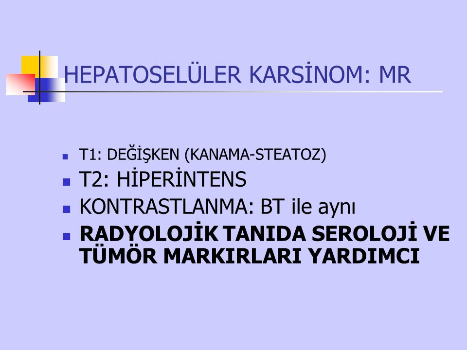 HEPATOSELÜLER KARSİNOM: MR
