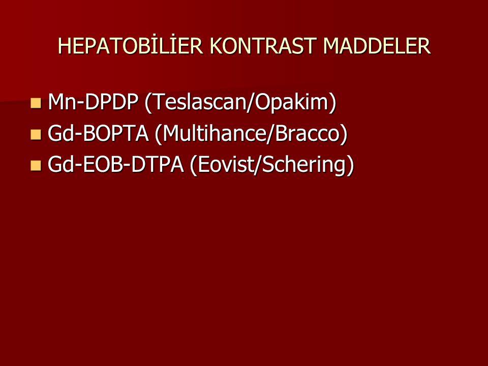 HEPATOBİLİER KONTRAST MADDELER