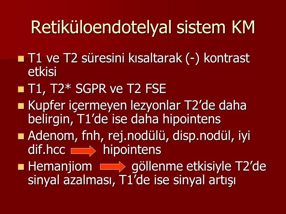 Retiküloendotelyal sistem KM