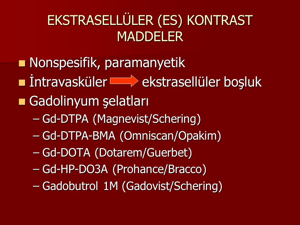 EKSTRASELLÜLER (ES) KONTRAST MADDELER