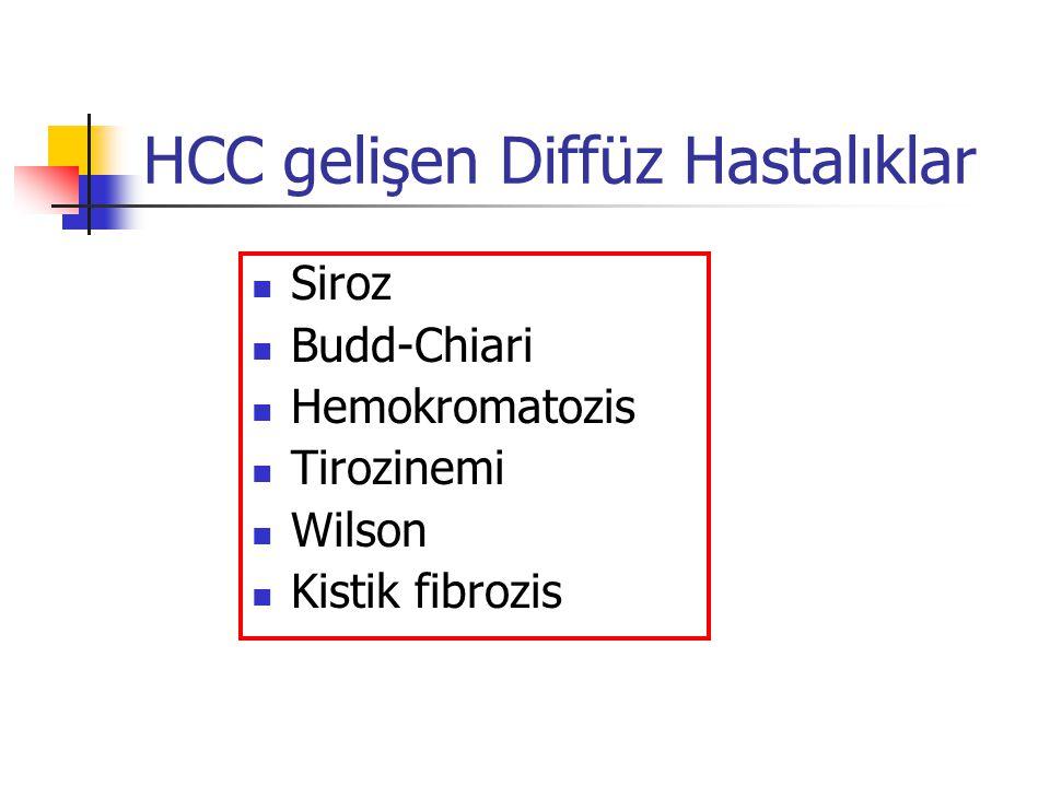 HCC gelişen Diffüz Hastalıklar