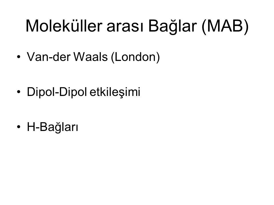 Moleküller arası Bağlar (MAB)