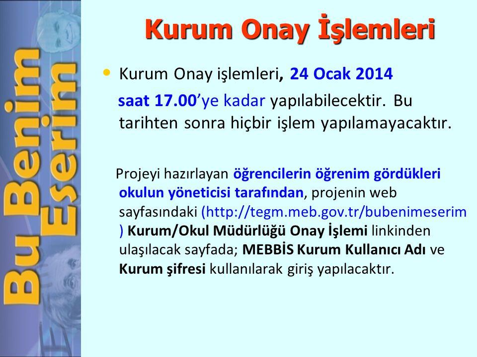 Kurum Onay İşlemleri Kurum Onay işlemleri, 24 Ocak 2014