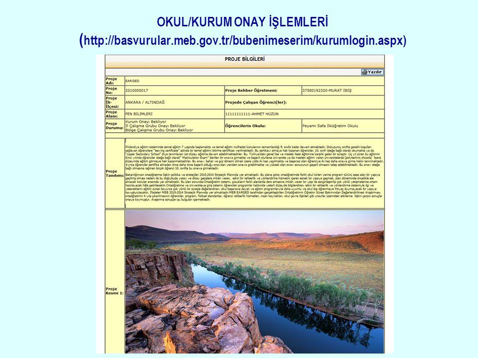 OKUL/KURUM ONAY İŞLEMLERİ (http://basvurular. meb. gov