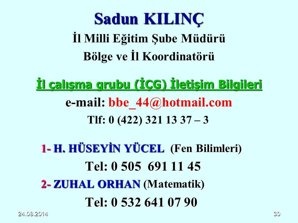 Sadun KILINÇ e-mail: bbe_44@hotmail.com Tel: 0 505 691 11 45
