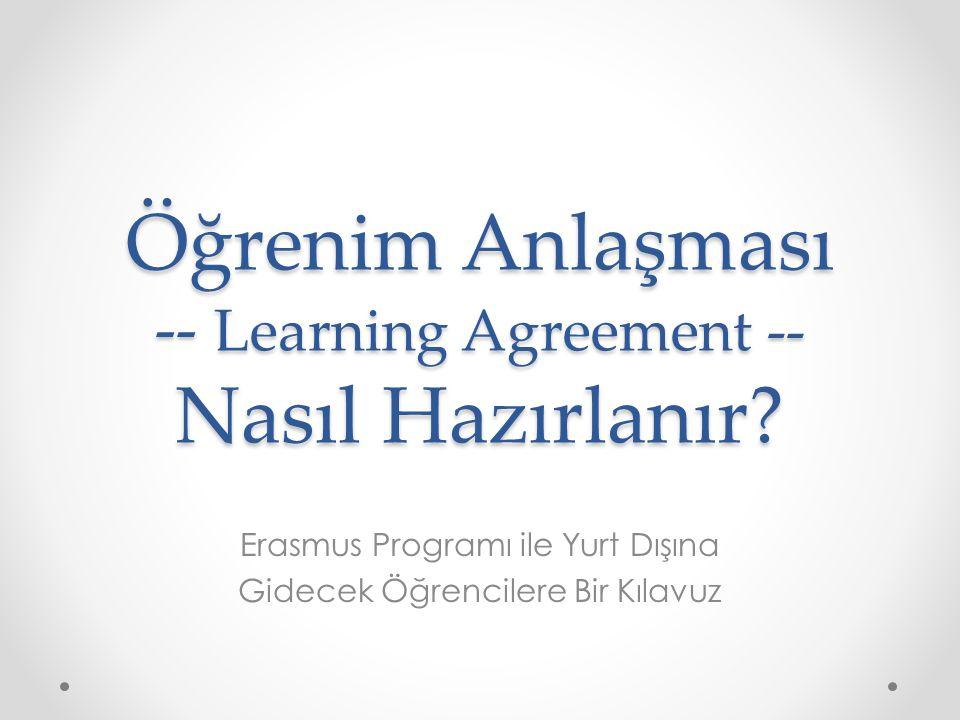 Öğrenim Anlaşması -- Learning Agreement -- Nasıl Hazırlanır