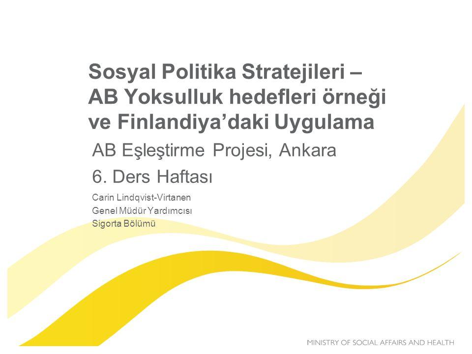 Sosyal Politika Stratejileri – AB Yoksulluk hedefleri örneği ve Finlandiya'daki Uygulama