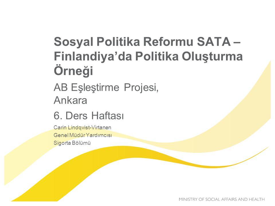 Sosyal Politika Reformu SATA – Finlandiya'da Politika Oluşturma Örneği