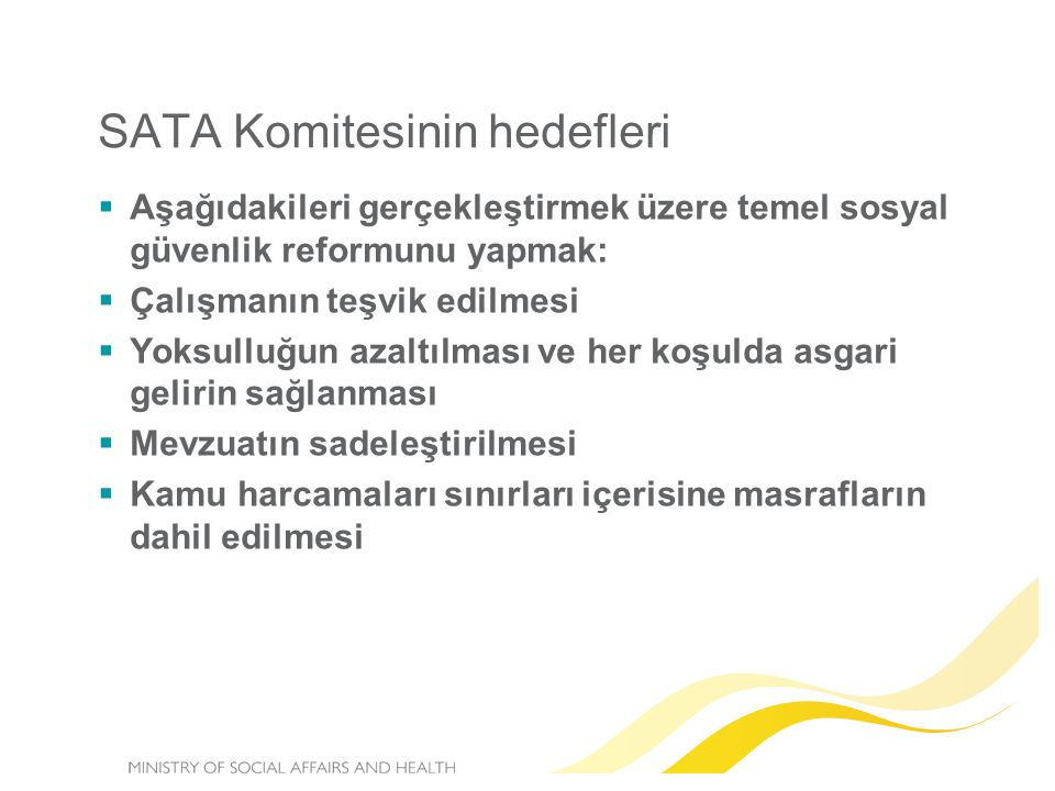 SATA Komitesinin hedefleri