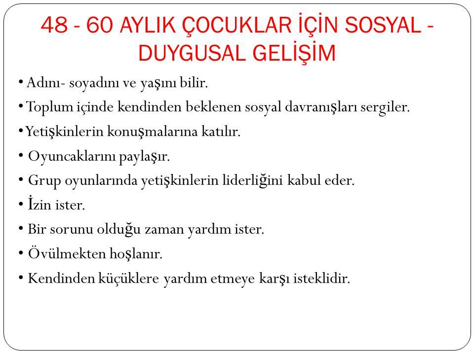 48 - 60 AYLIK ÇOCUKLAR İÇİN SOSYAL - DUYGUSAL GELİŞİM