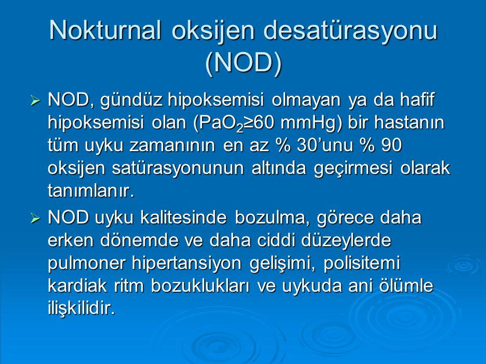 Nokturnal oksijen desatürasyonu (NOD)