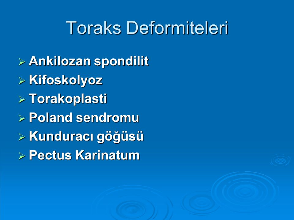 Toraks Deformiteleri Ankilozan spondilit Kifoskolyoz Torakoplasti