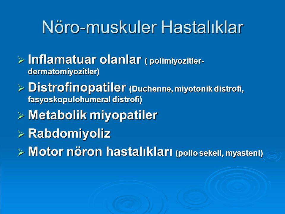 Nöro-muskuler Hastalıklar