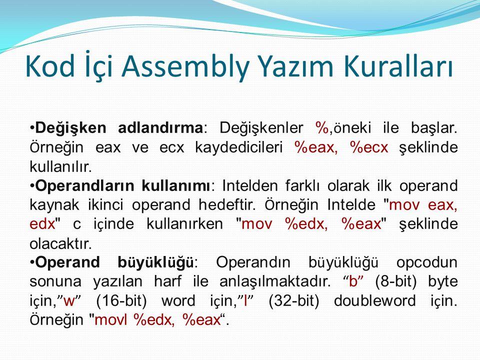 Kod İçi Assembly Yazım Kuralları