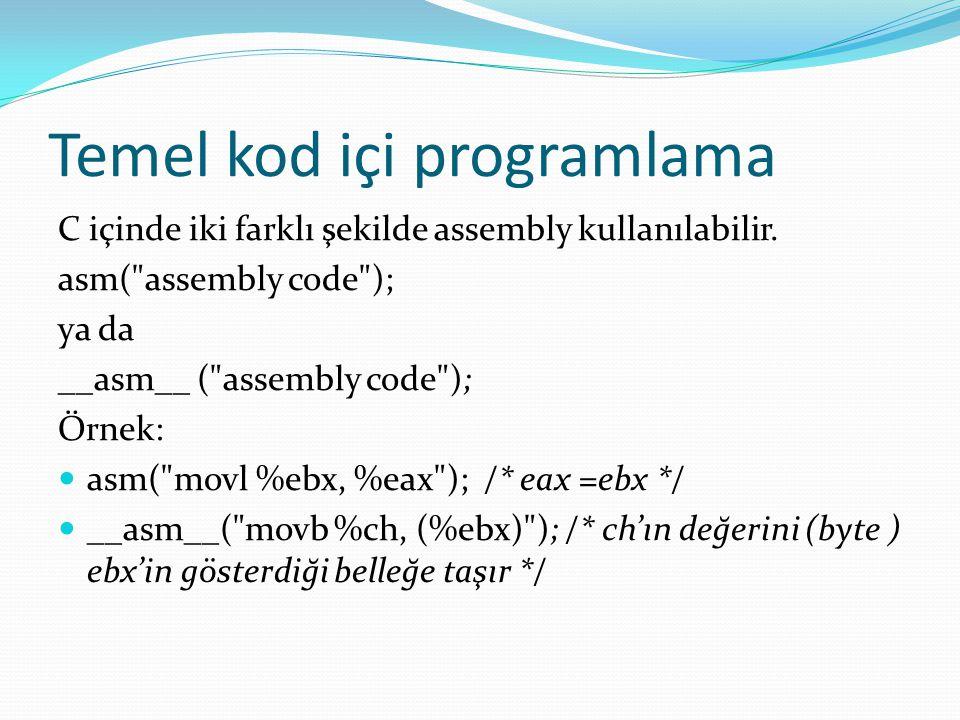 Temel kod içi programlama