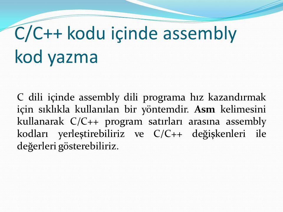 C/C++ kodu içinde assembly kod yazma