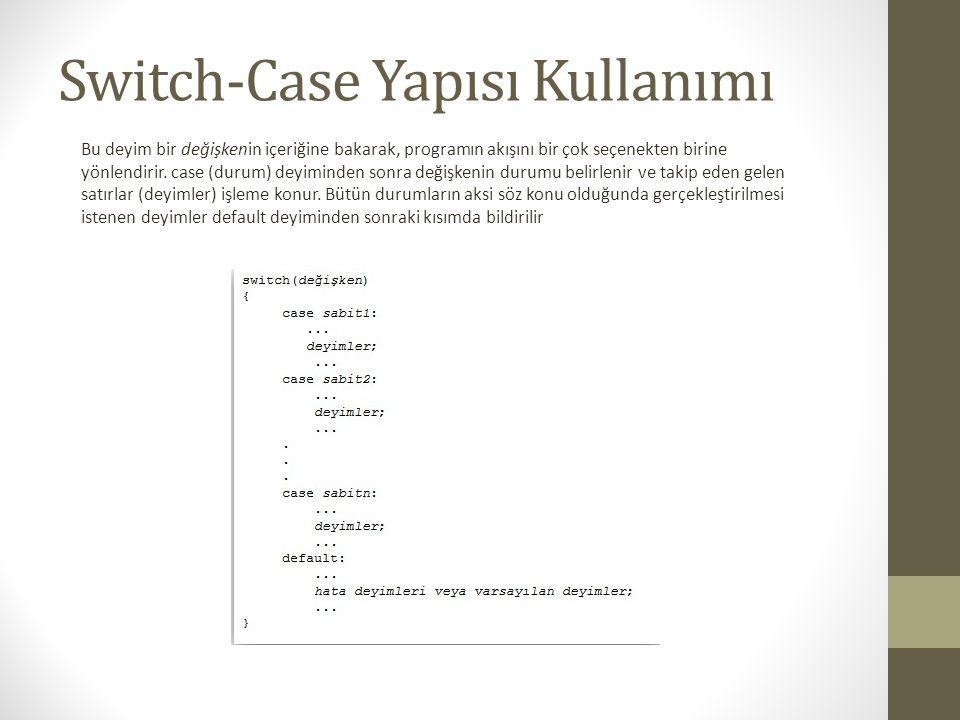 Switch-Case Yapısı Kullanımı