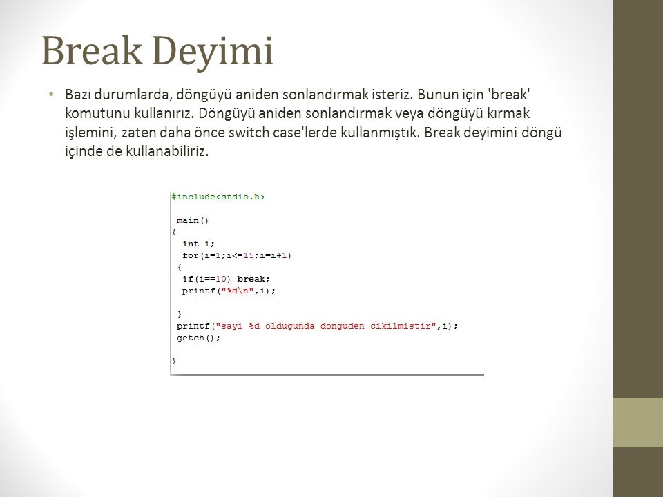 Break Deyimi