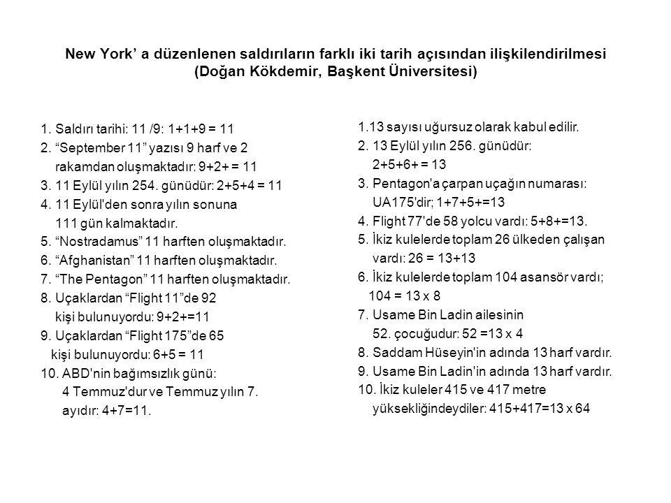 New York' a düzenlenen saldırıların farklı iki tarih açısından ilişkilendirilmesi (Doğan Kökdemir, Başkent Üniversitesi)