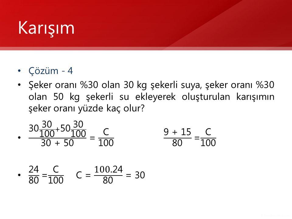 Karışım Çözüm - 4.