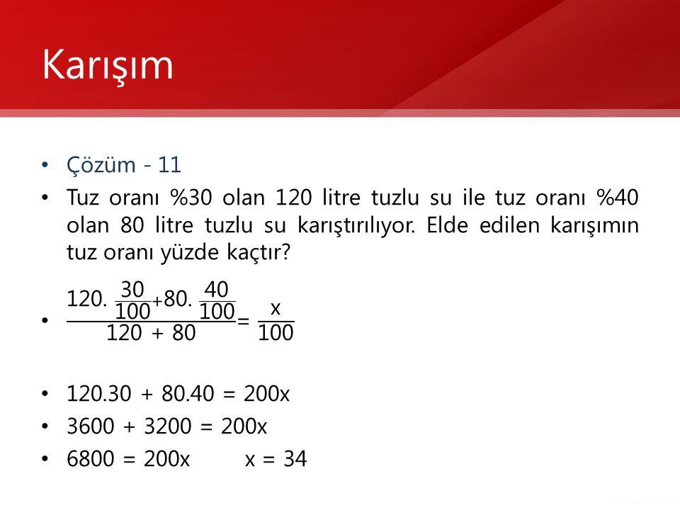 Karışım Çözüm - 11.