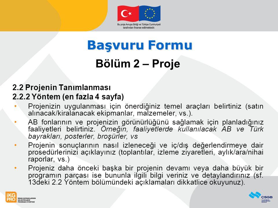 Başvuru Formu Bölüm 2 – Proje 2.2 Projenin Tanımlanması