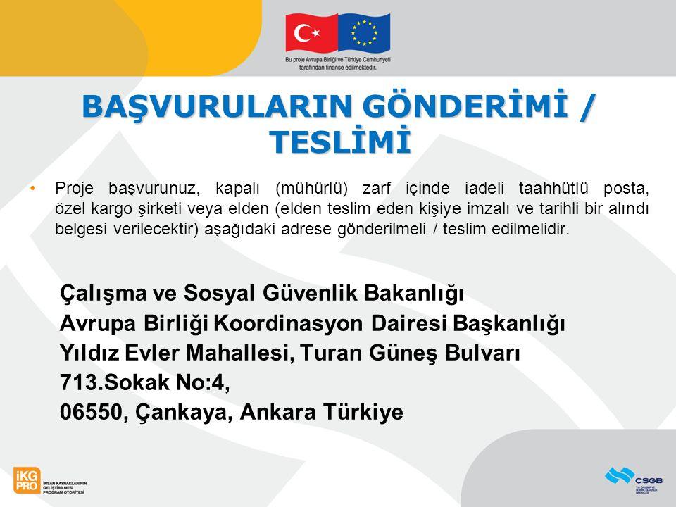 BAŞVURULARIN GÖNDERİMİ / TESLİMİ