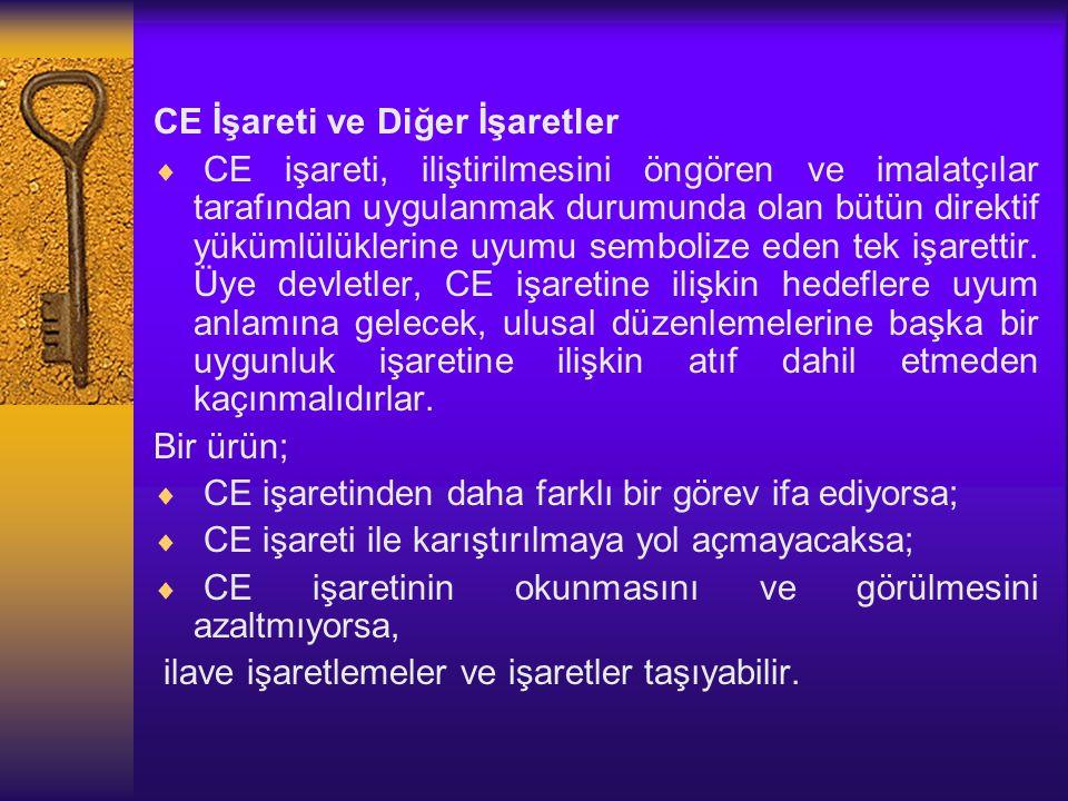 CE İşareti ve Diğer İşaretler