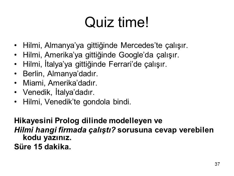 Quiz time! Hilmi, Almanya'ya gittiğinde Mercedes'te çalışır.