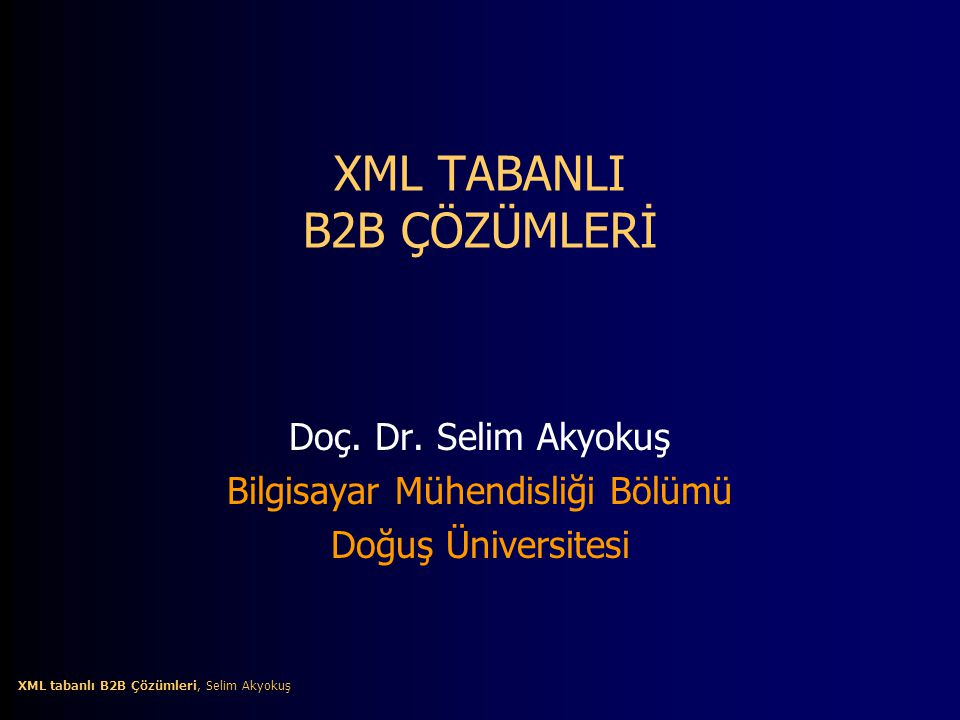 XML TABANLI B2B ÇÖZÜMLERİ