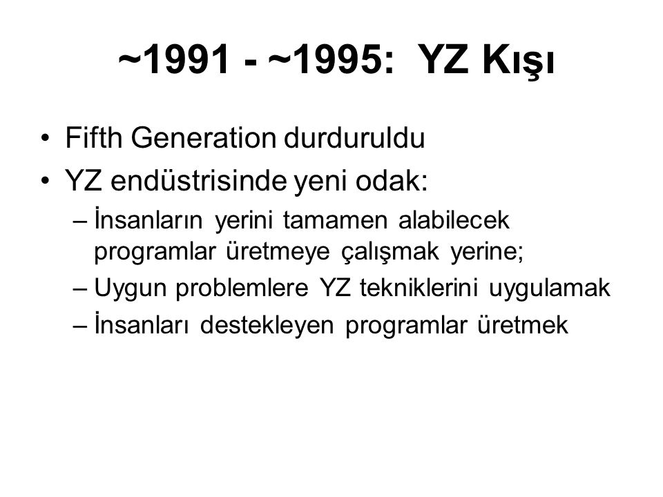 ~ ~1995: YZ Kışı Fifth Generation durduruldu
