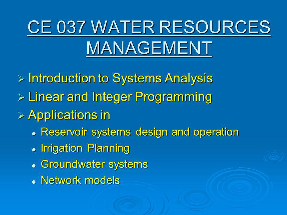 CE 037 WATER RESOURCES MANAGEMENT