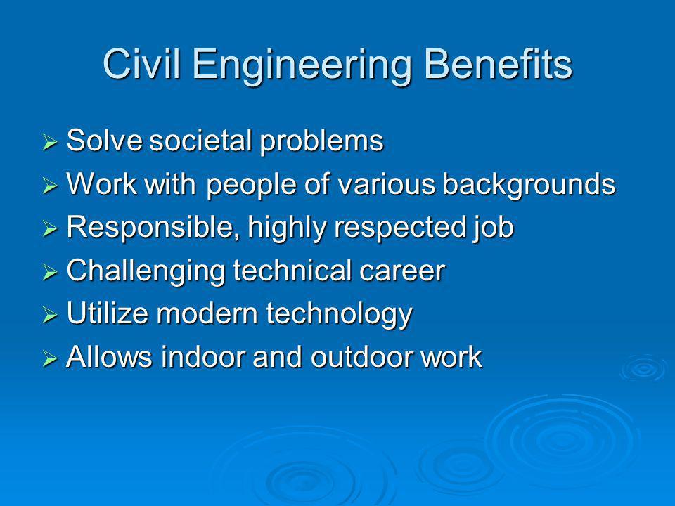 Civil Engineering Benefits