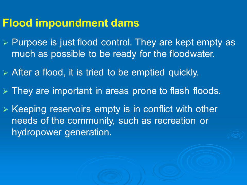 Flood impoundment dams