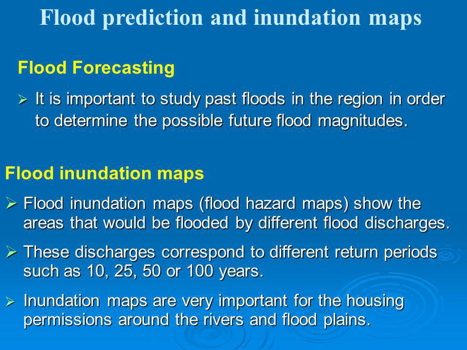 Flood prediction and inundation maps