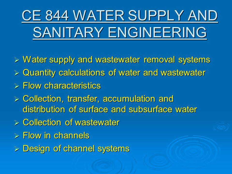 CE 844 WATER SUPPLY AND SANITARY ENGINEERING