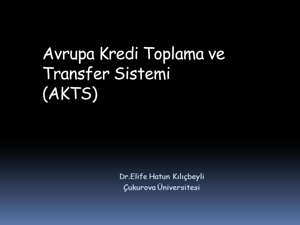 Avrupa Kredi Toplama ve Transfer Sistemi (AKTS)
