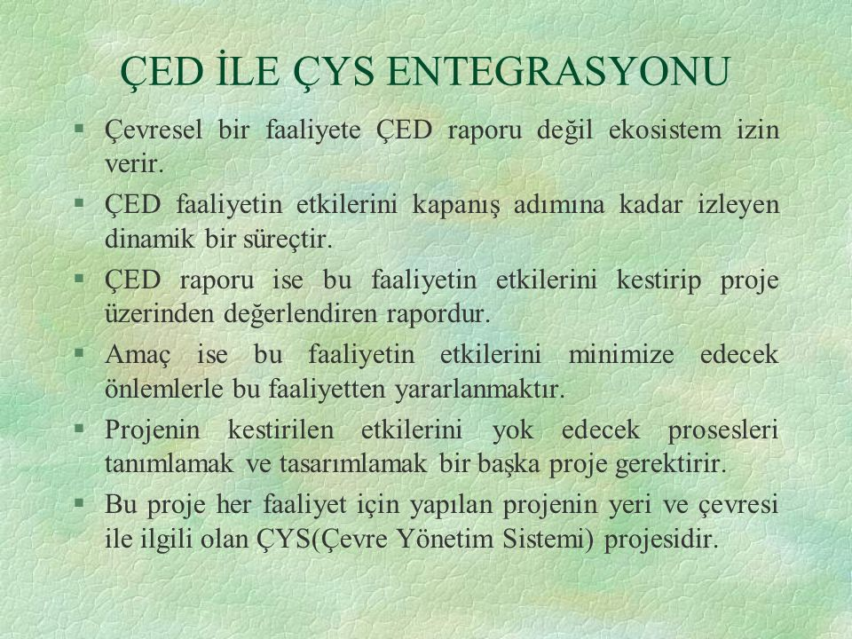 ÇED İLE ÇYS ENTEGRASYONU